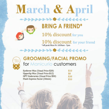 Manicurio – March & April 2020 Promotion – BRING A FRIEND
